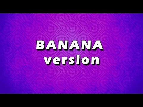 BANANA version 1 | EASY TO LEARN | EASY RECIPES