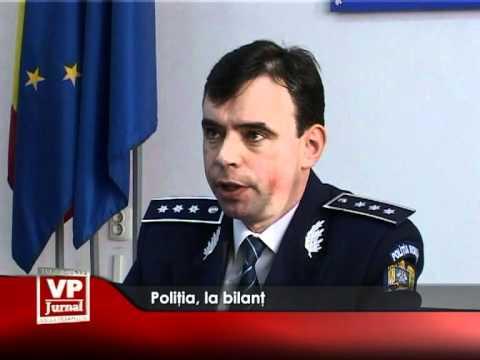 Poliția, la bilanț