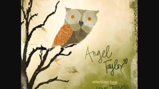 Angel Taylor  Epiphany.wmv