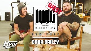 WARHOUSE GYM WEST TOUR WITH DANA LINN BAILEY