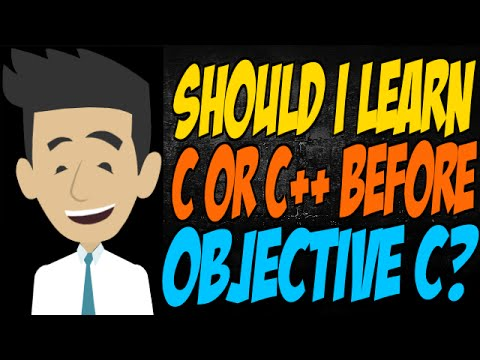 Should I Learn C or C++ Before Objective C?