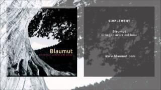 Blaumut - Simplement