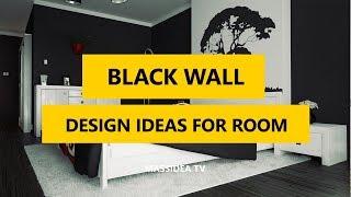 45+ Best Elegant Black Wall Design Ideas For Modern Room 2017