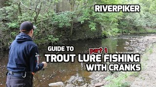 Guide to trout on cranks part 1- (video 202)