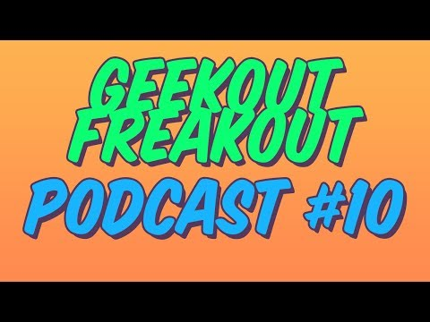 Geekout Freakout Podcast #10 Movies so bad they're good!