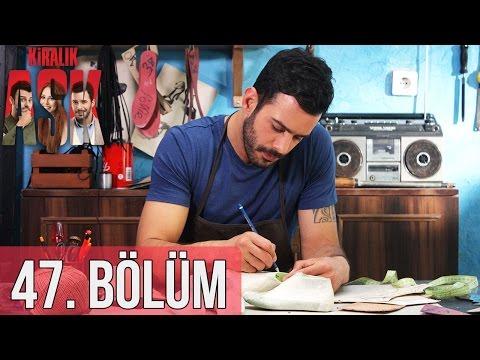 Download Kiralık Aşk 47. Bölüm HD Mp4 3GP Video and MP3