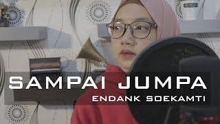 SAMPAI JUMPA - Endank Soekamti (cover) By Fitri Ramdaniah