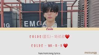 """Video thumbnail of """"Colde - 와르르♥ (WA-R-R) [han/rom/eng lyrics]"""""""