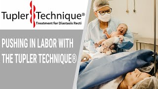 Pushing in Labor with the Tupler Technique Julie Tuper,RN