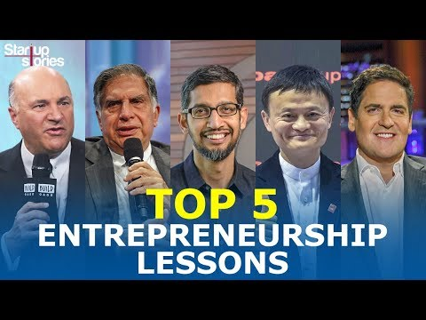 , title : 'Top 5 Entrepreneurship Lessons From Most Successful Entrepreneurs | Life Lessons | Startup Stories