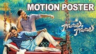 Gopala Gopala Official Motion Poster
