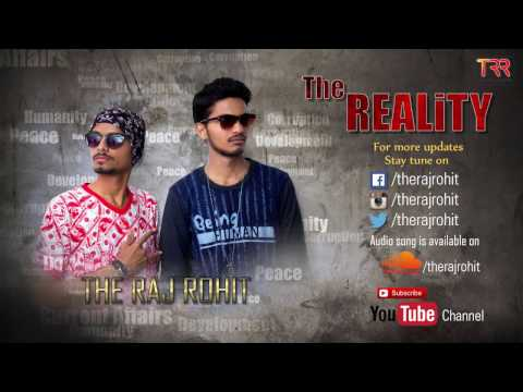 The Reality By The RajRohit