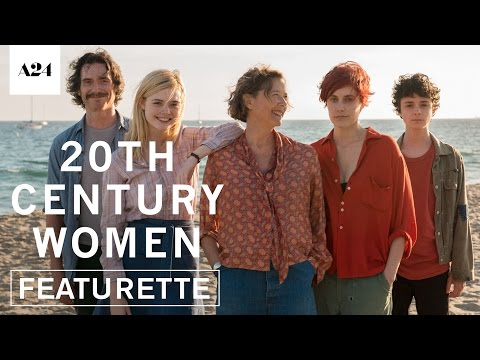 20th Century Women | The Ones Who Raise Us | Official Featurette HD | A24