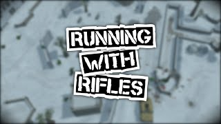 Clip of Running With Rifles