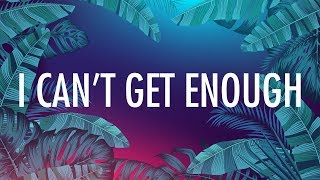 Selena Gomez, J Balvin – I Can't Get Enough (Lyrics) 🎵 ft. benny blanco, Tainy