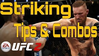 STRIKING TIPS & COMBOS - EA SPORTS™ UFC® 2