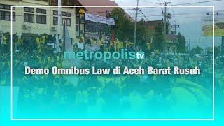 Demo Omnibus Law di Aceh Barat Rusuh