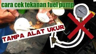Cara Cek Kondisi Fuel Pump Tanpa Alat Ukur
