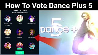 How to vote in dance plus 5 || Dance Plus 5 me vote kaise kare || Voting Process in Dance Plus 5