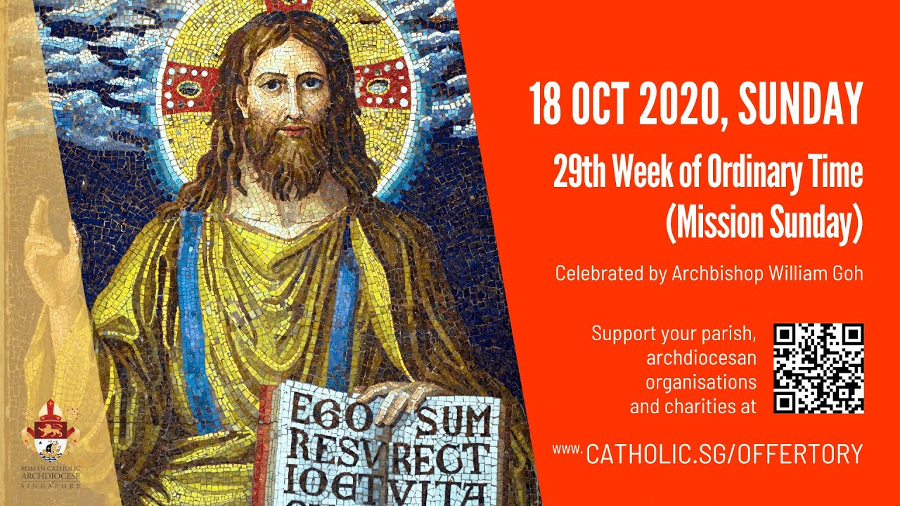 Catholic Sunday Mass Today Live Online 18th October 2020 Singapore