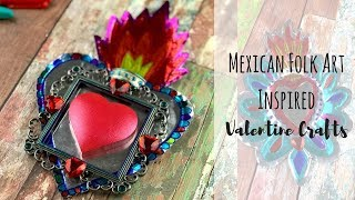Valentines Day Craft (Inspired By Mexican Folk Art)