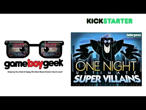 The Game Boy Geek Previews One Night Ultimate Super Villains