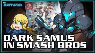 Whats the big deal with Dark Samus in Smash?