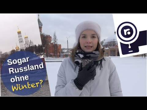 Sogar Russland ohne Winter? [Video]