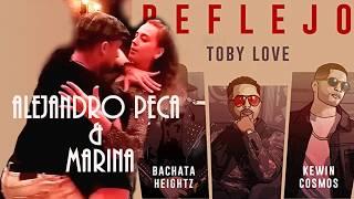 Sexy Bachata ~ Alejandro Peca & Marina Sol.  (Reflejo Toby Love Ft. Bachata Heightz & Kewin Cosmos)