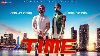 Time - Official Music Video | Manj Musik | Ranjit Bawa | Bunty Bains | Time Saade Vaste