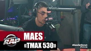 """Maes """"TMAX530"""" #PlanèteRap"""