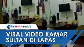 """Viral Video Kamar """"Sultan"""" di Lapas Lhokseumawe Penuh Barang Mewah, Kalapas Beri Penjelasan"""
