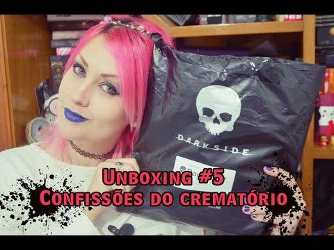 Unboxing #5 Confissões do crematório