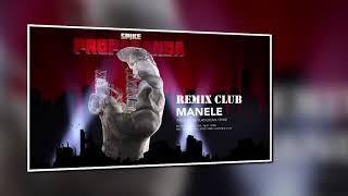 Spike   Manele (CLUB Version)   REMIX Reggaeton