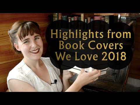 Highlights from Book Covers We Love 2018 | SPINE