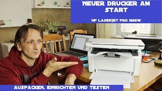 Neuer Drucker der HP LaserJet Pro MFP M28w - Auspacken, Einrichten und die WiFi-Funktion testen
