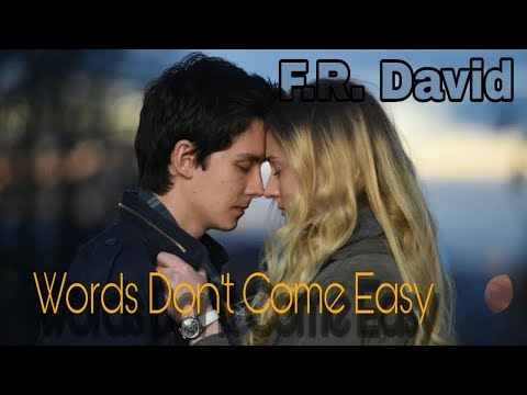 Words Don't Come Easy - F.R. David (Tradução) Time Freak