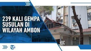 Info Gempa Hari Ini: 239 Gempa Susulan, Terbesar hingga Magnitudo 5,6