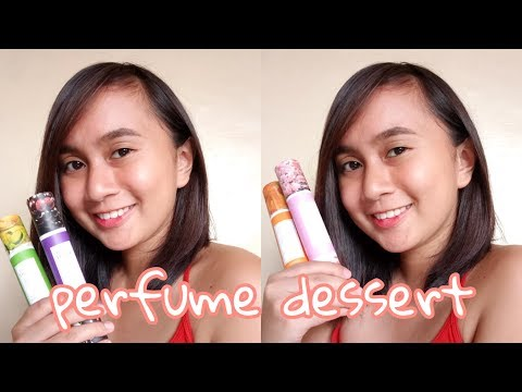 PERFUME DESSERT REVIEW | PHILIPPINES