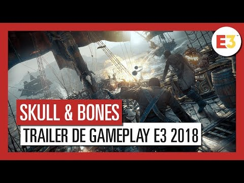 Trailer de gameplay E3 de Skull & Bones