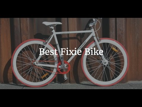 Best Fixie Bike 2017