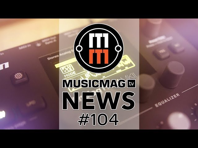 MUSICMAG TV NEWS #104: Elekton Overbridge 2 beta, Modal Skulpt, футбольный VST и др.