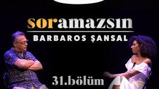 Soramazsın: Barbaros Şansal I Terzi Yamağı I 31. Bölüm
