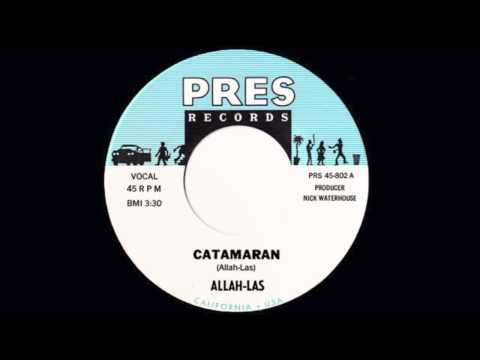 Catamaran (Song) by Allah-Las