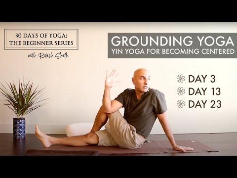 Day 3: Grounding Yin Yoga   30 Days of Yoga for Beginners with Ritesh Sheth