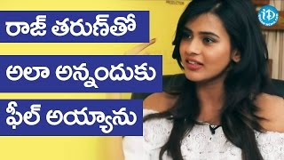 I Am So Damn Excited By Raj Taruns Comments  Hebah Patel  Talking Movies With IDream