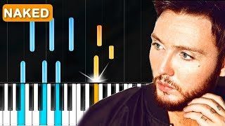 """James Arthur   """"Naked"""" Piano Tutorial   Chords   How To Play   Cover"""
