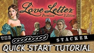 Love Letter Premium Edition - Quick Start Tutorial with The Cardboard Stacker