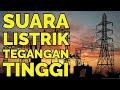 Download Lagu INILAH SUARA LISTRIK TEGANGAN TINGGI Mp3 Free