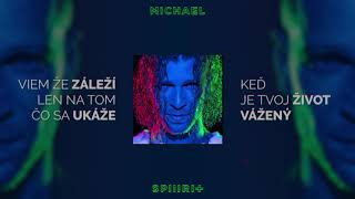 Majk Spirit -  Michael (Lyrics Video)